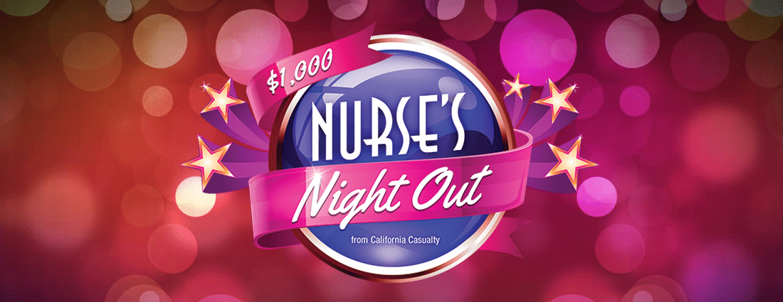 Nurse's Night Out - California Casualty