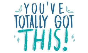 Teacher Wellness - You've Totally Got This!