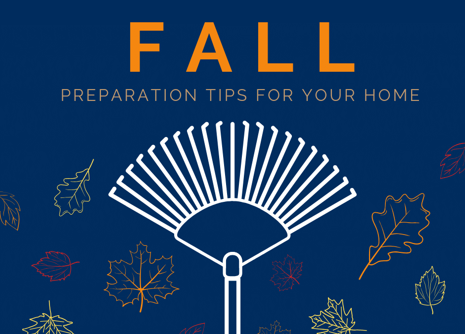 Fall Preparation Tips for Your Home